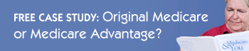 Original Medicare or Medicare Advantage - Free Whitepaper